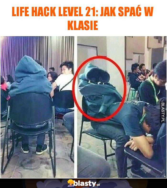 Life hack level 21: Jak spać w klasie