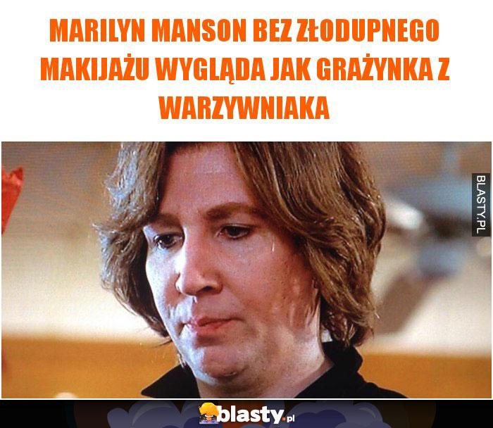 Marilyn Manson bez złodupnego makijażu wygląda jak Grażynka z warzywniaka