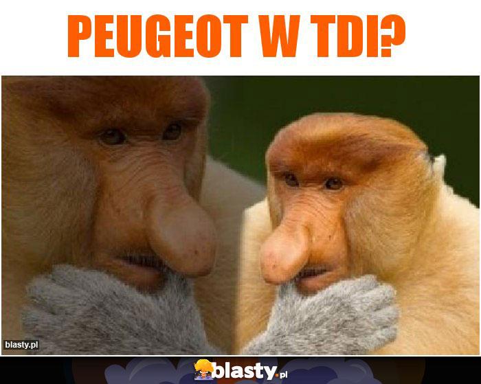 Peugeot w TDI?