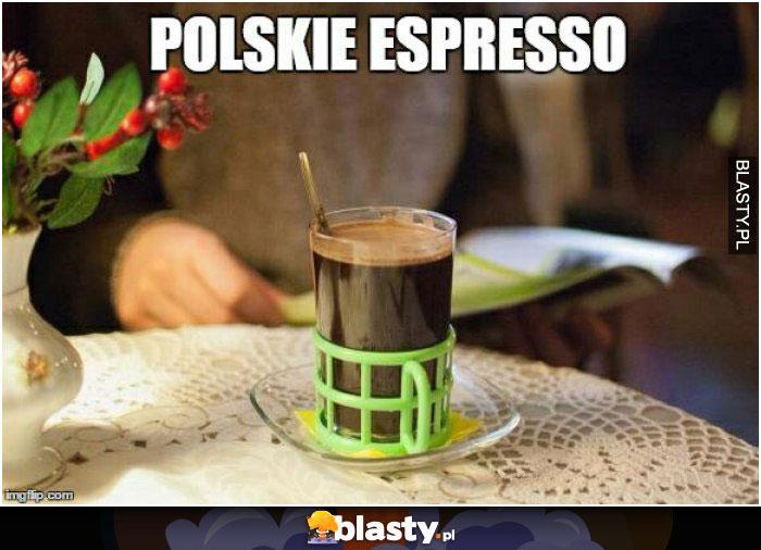 Polskie espresso