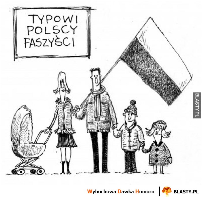 Typowi polscy faszysci