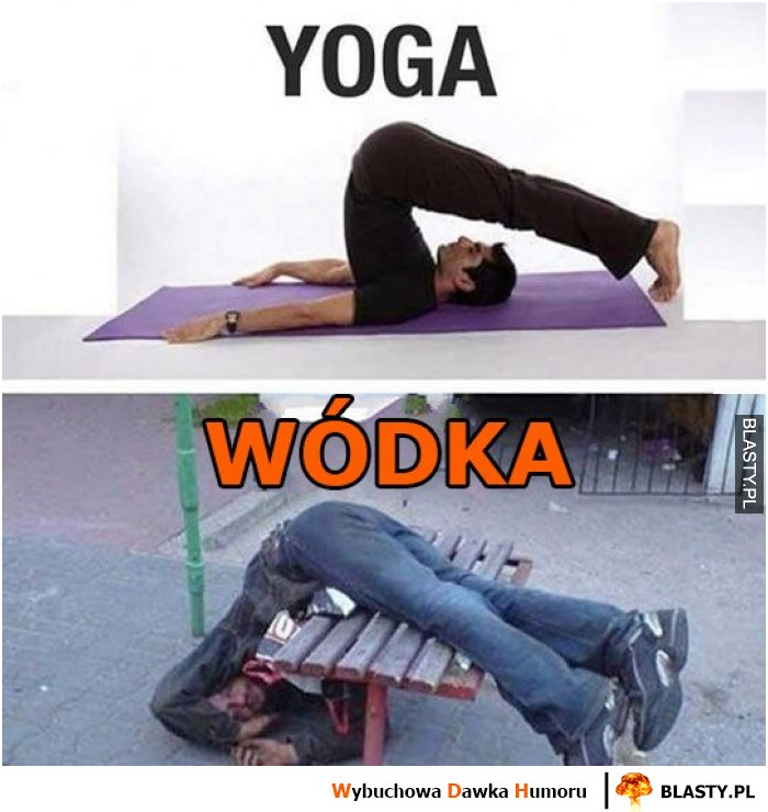 Yoga vs wódka