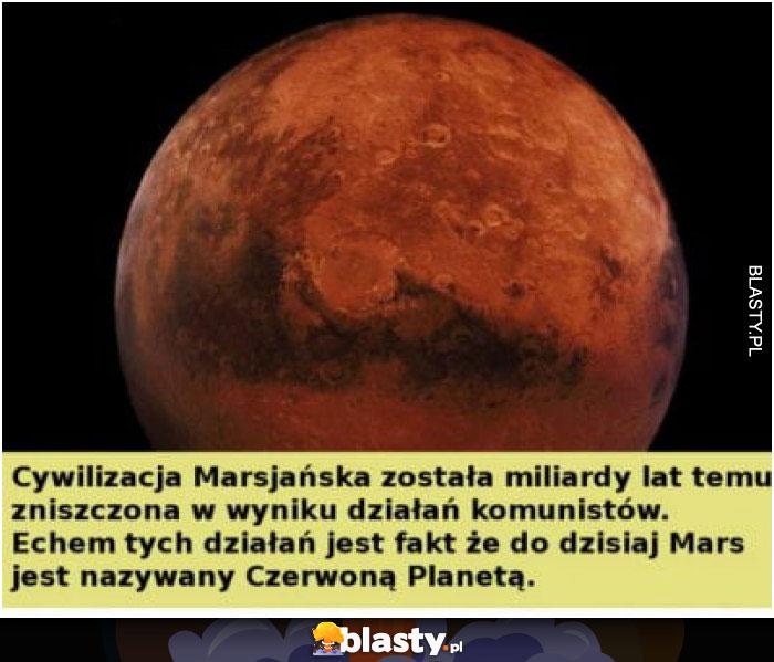 Cywilizacja marsjańska została miliardy lat temu zniszczona w wyniku działań komunistów