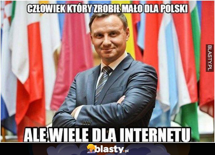 Człowiek, który zrobił mało dla polski ale wiele dla internetu