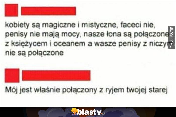 Kobiety są magiczne