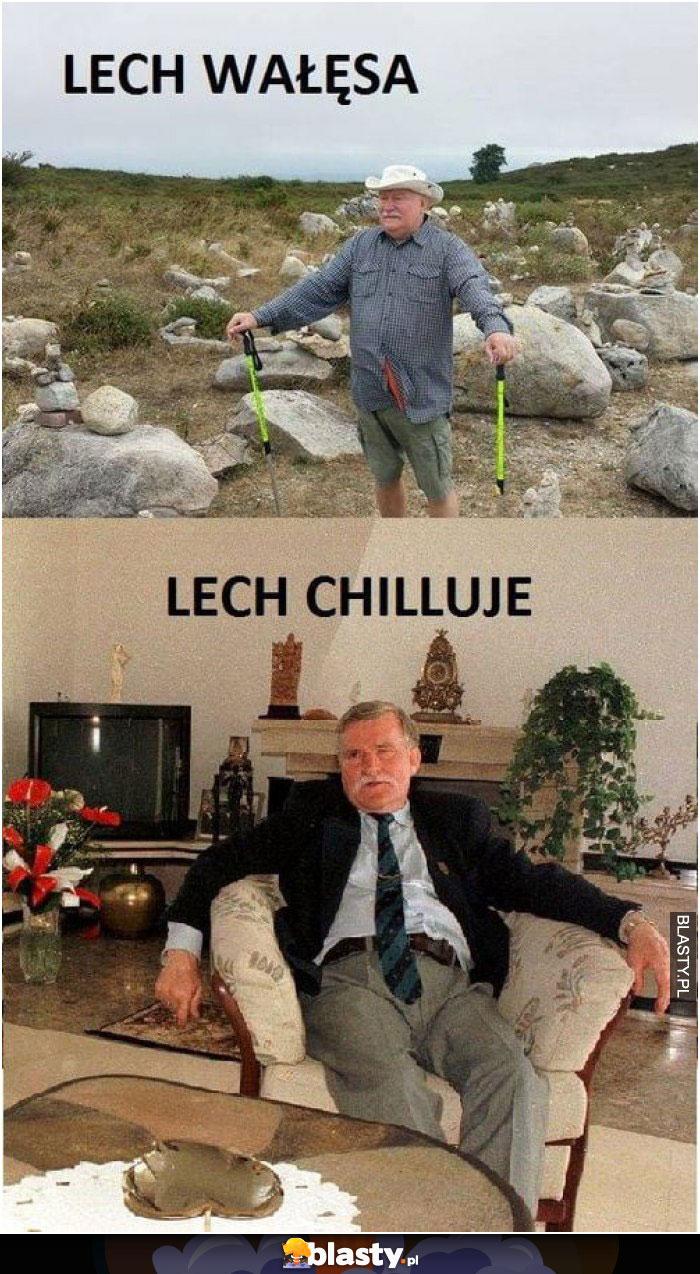 Lech Wałęsa vs lech chilluje