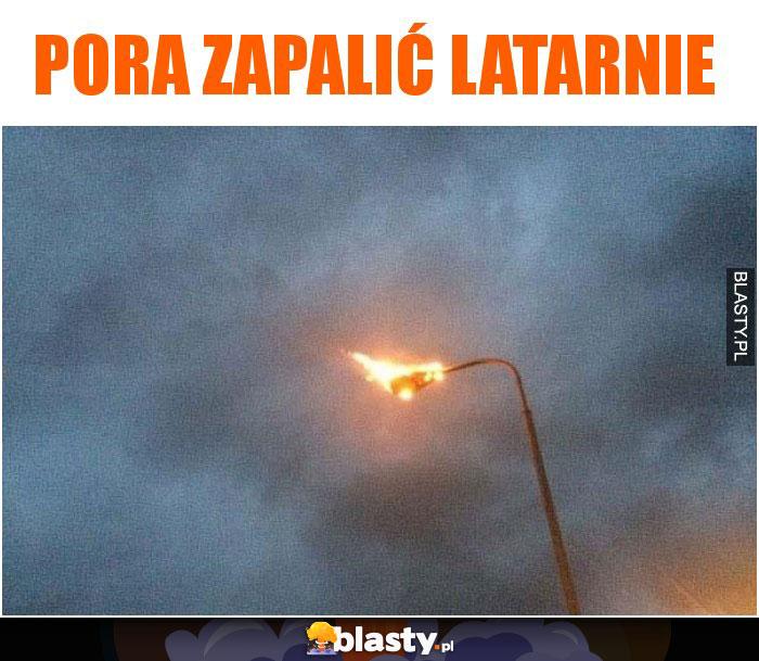 Pora zapalić latarnie