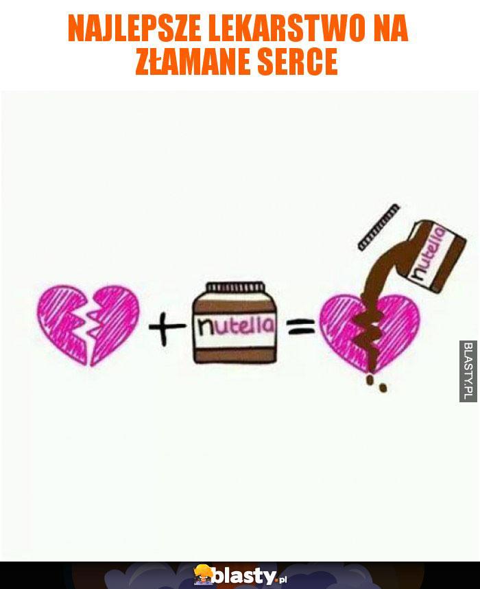 Najlepsze lekarstwo na złamane serce