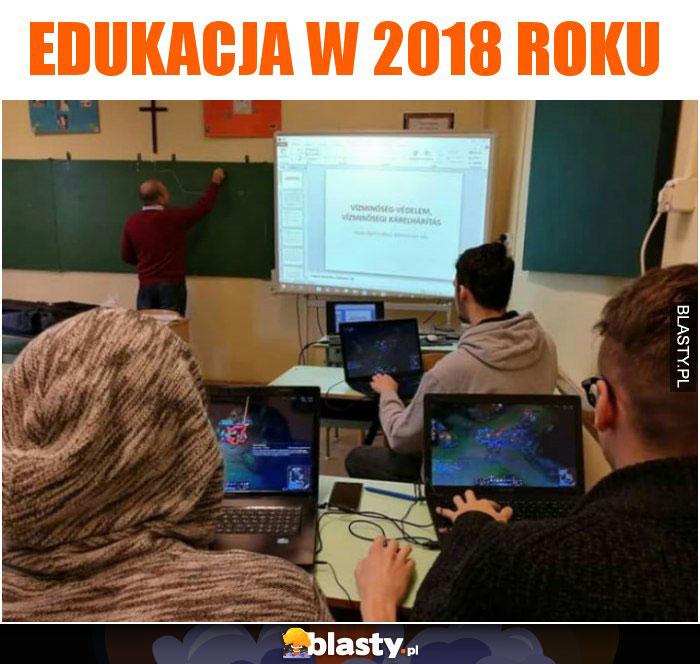 Edukacja w 2018 roku
