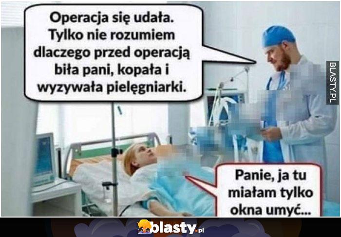 Operacja się udała