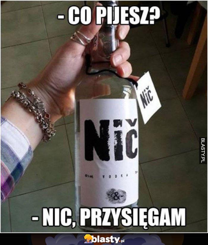 Co pijesz ?