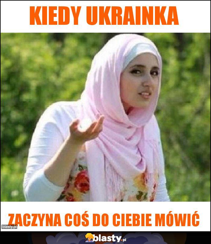 Kiedy ukrainka