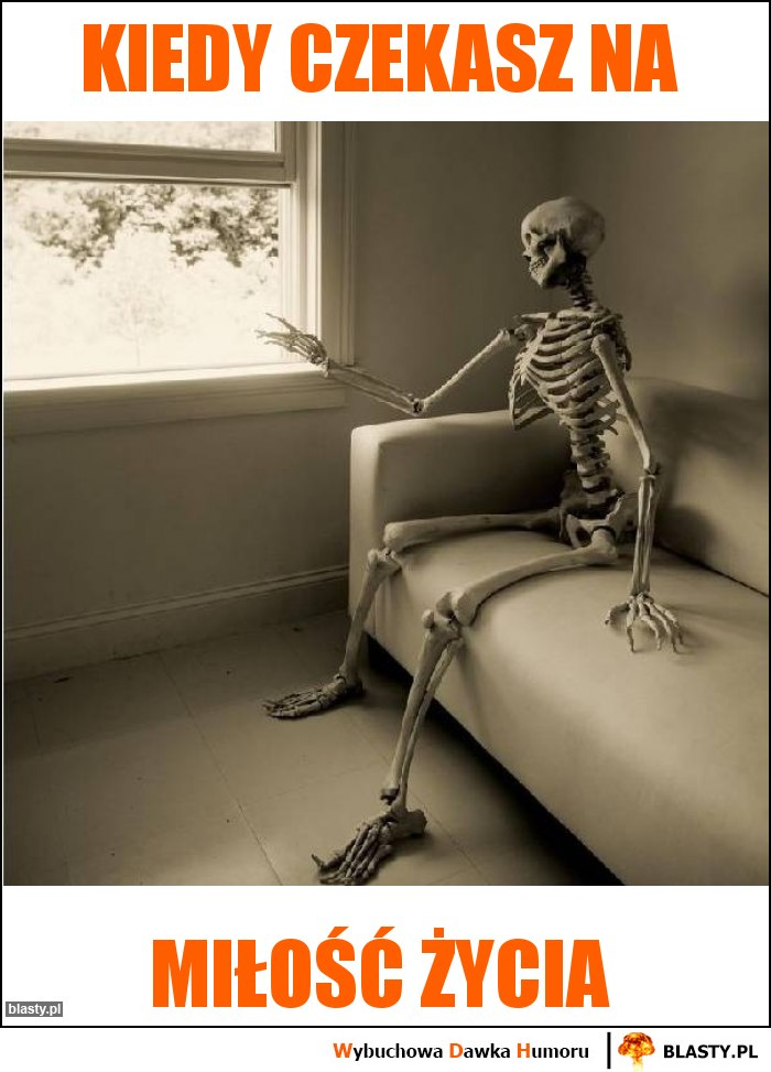 Kiedy czekasz na