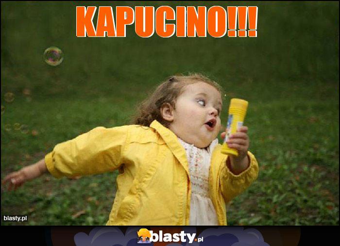 Kapucino!!!