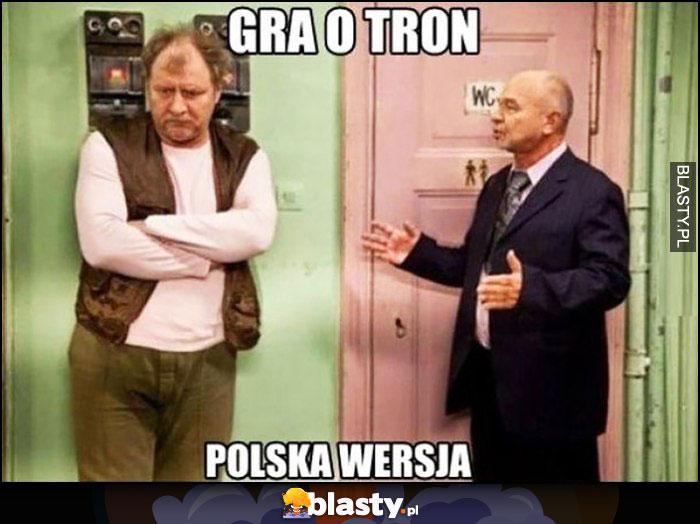 Kiepscy Gra o tron polska wersja