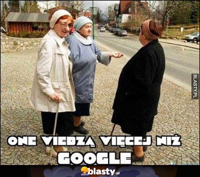 Stare baby kobiety babcie one wiedzą więcej niż Google