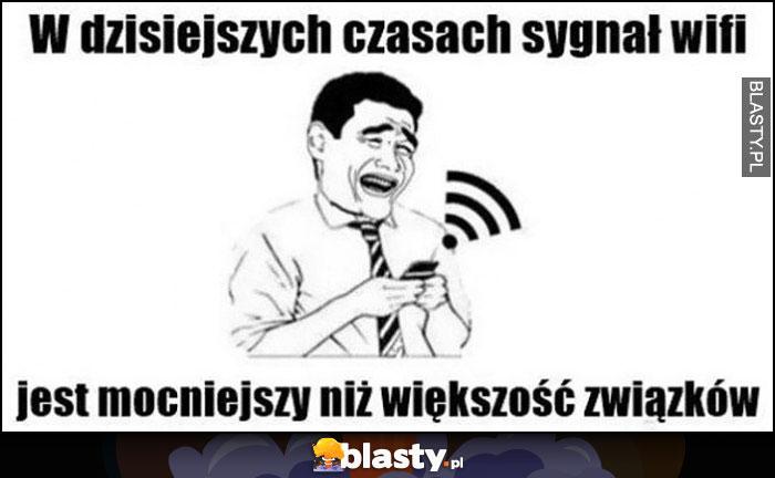 W dzisiejszych czasach sygnał wifi jest mocniejszy niż większość związków