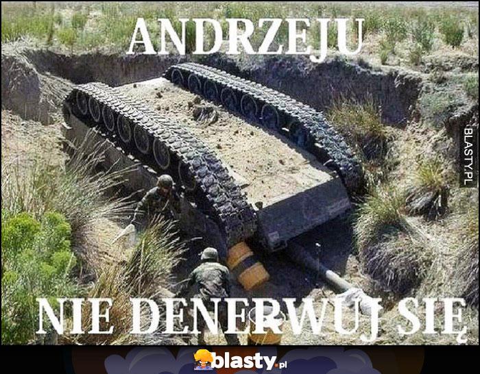 Andrzej nie denerwuj się czołg po dachowaniu wywrócony do góry nogami