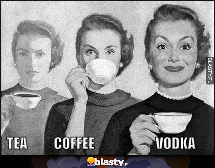 Herbata, kawa, wódka porównanie reakcji