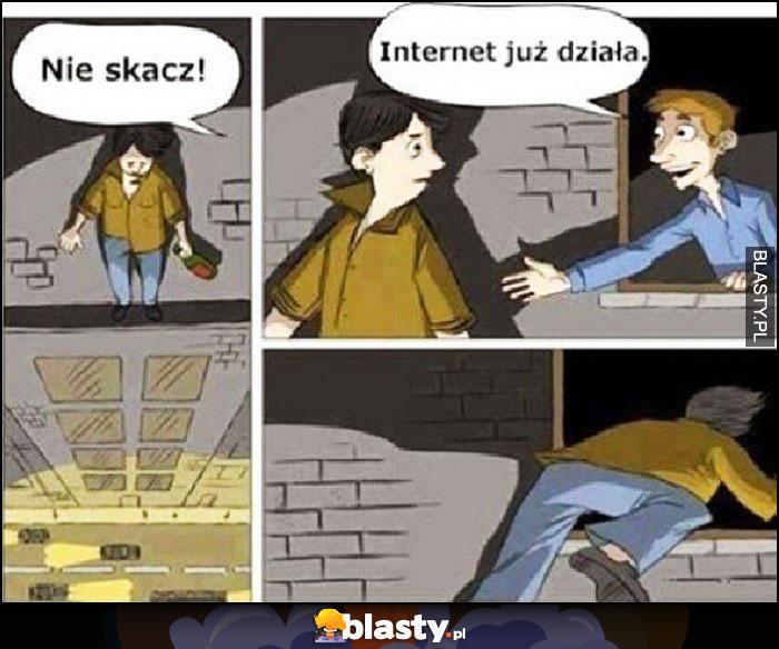 Nie skacz internet już działa, samobójca zmienia zdanie