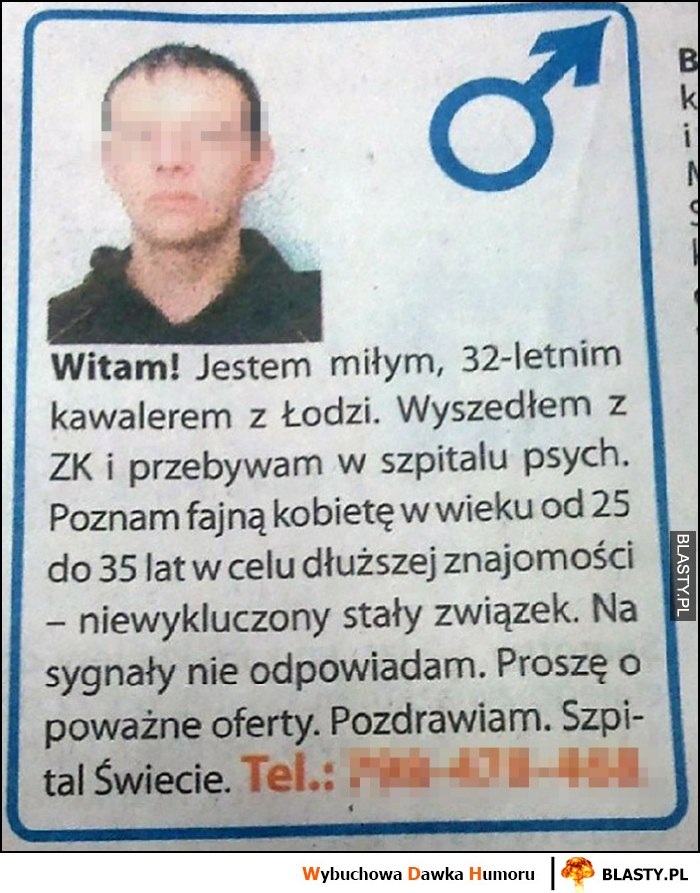 Ogłoszenie miły kawaler z Łodzi wyszedł z więzienia i przebywa w psychiatryku