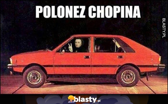 Polonez Chopina Fryderyk Chopin w FSO Polonezie