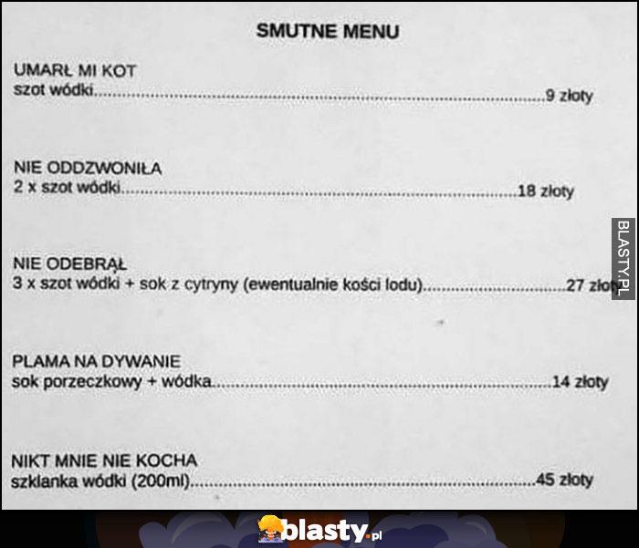 Smutne menu w restauracji: umarł mi kot, nie oddzwoniła, nie odebrał, plama a dywanie, nikt mnie nie kocha