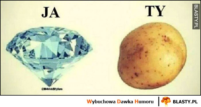 Ja diament ty zwykły ziemniak