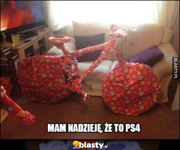 Mam nadzieję, że to PS4 prezent świąteczny zapakowany rower