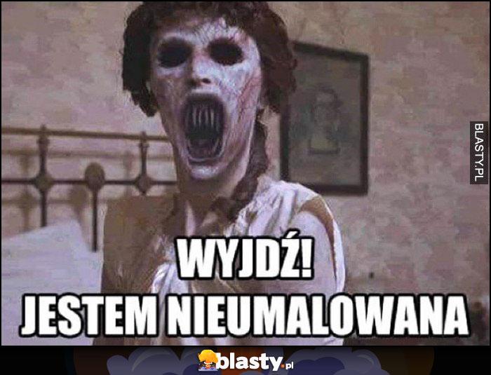 Wyjdź jestem nieumalowana kobieta bez makijażu jak zombie