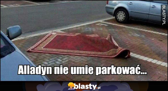Alladyn nie umie parkować dywan leżący nierówno na miejsach parkingowych