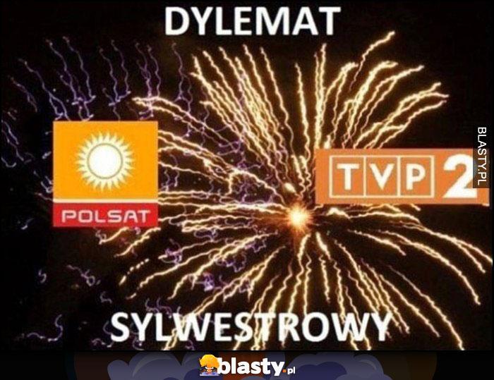 Dylemat sylwestrowy: oglądać Polsat czy TVP?