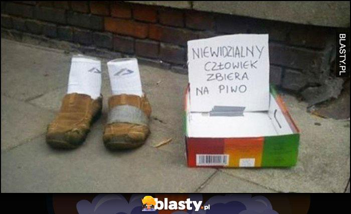 Niewidzialny człowiek zbiera na piwo same buty