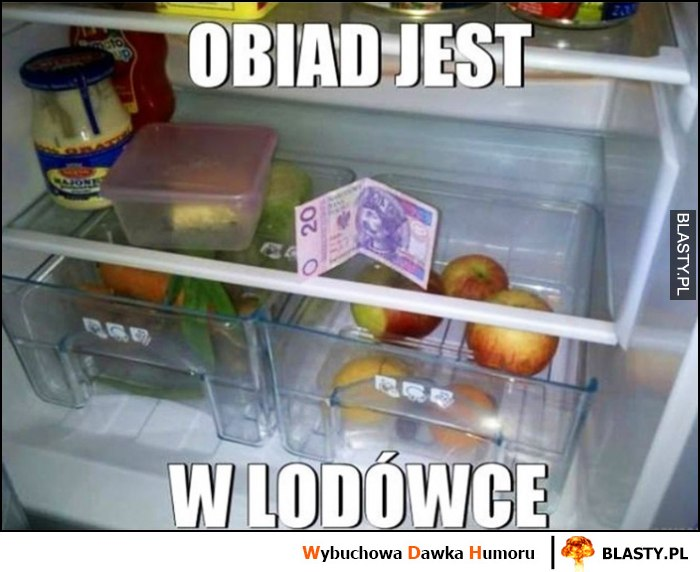 Obiad jest w lodówce banknot 20 złotych