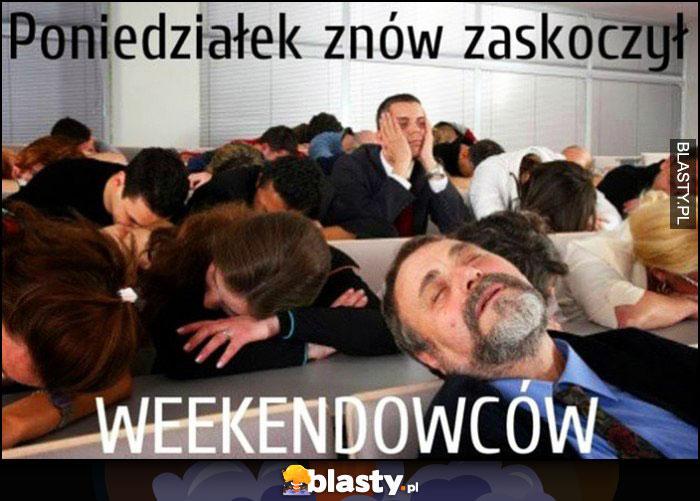 Poniedziałek znów zaskoczył weekendowców