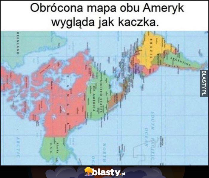 Obrócona mapa obu Ameryk wygląda jak kaczka ciekawostka