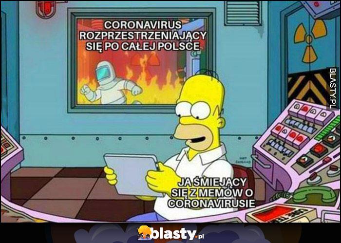 Ja śmiejący się z memów o koronawirusie, koronawirus rozprzestrzeniający się po całej Polsce Simpsonowie The Simsons