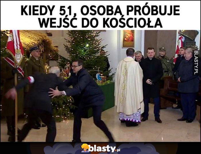 Morawiecki kiedy 51. osoba próbuje wejść do kościoła premier łapie gościa kombatanta