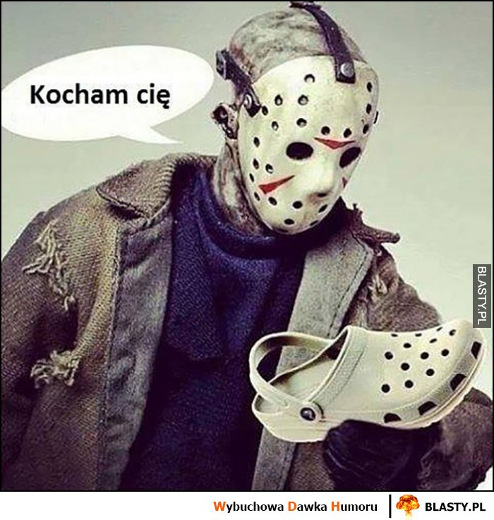 Kocham Cię Crocs klapek maska seryjnego mordercy zabójcy