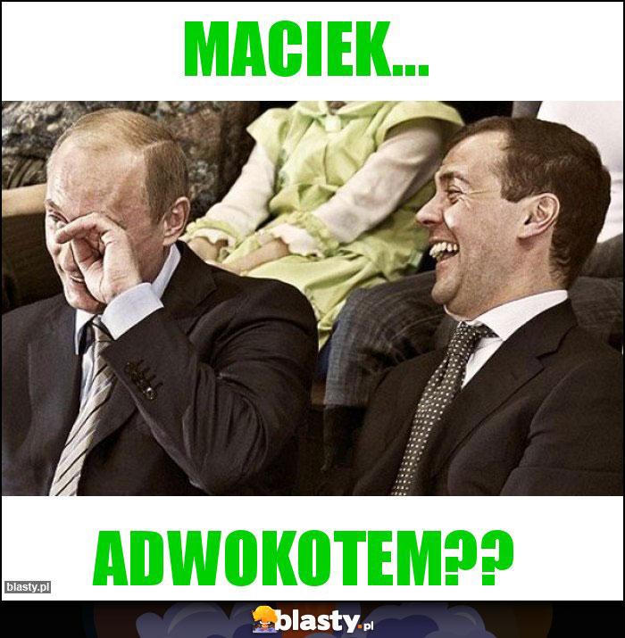 MACIEK...