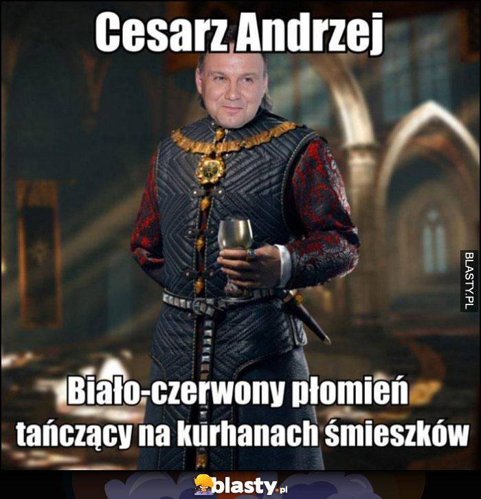 Cesach Andrzej Duda biało-czerwony płomień tańczący na kurhanach śmieszków