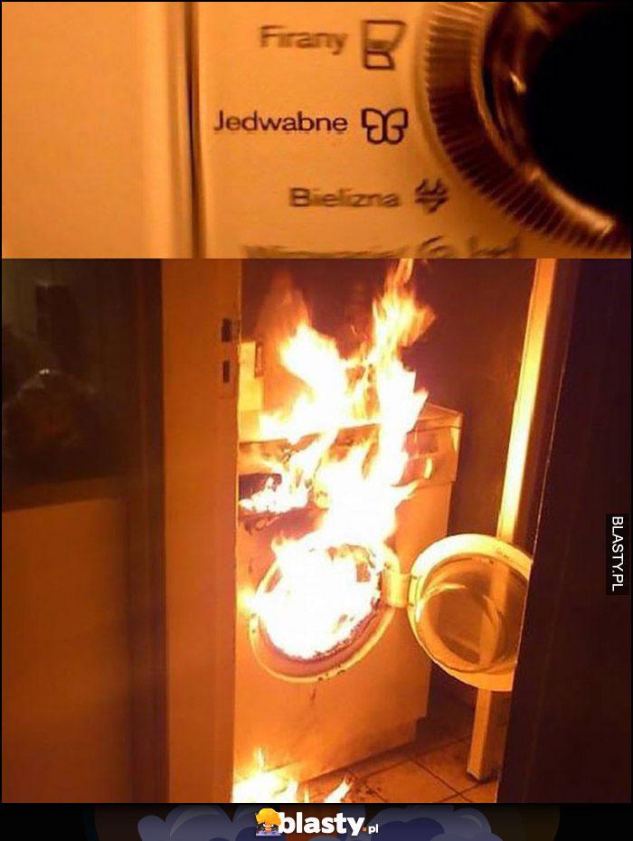 Pralka program jedwabne pali się pożar