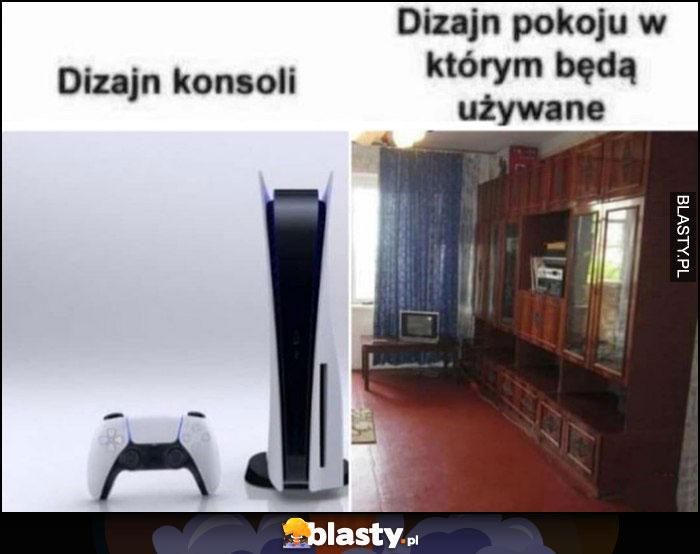 Dizajn konsoli PS5 vs dizajn pokoju w którym będzie używana stara meblościanka