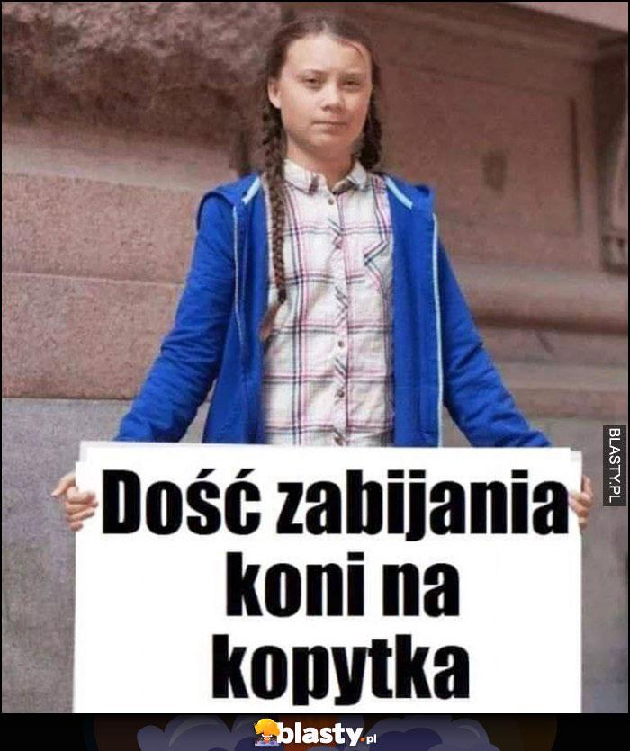 Greta Thunberg: dość zabijania koni na kopytka
