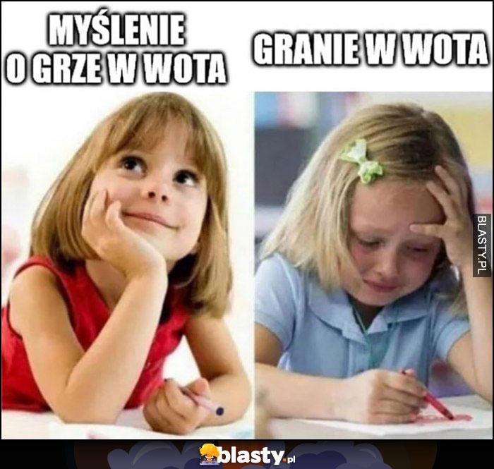 Myślenie o grze w WoTa vs granie w WoTa dziecko dziewczynka płacze World of Tanks