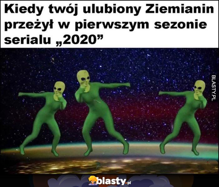 Obcy UFO kiedy Twój ulubiony Ziemianin przeżył w pierwszym sezonie serialu 2020