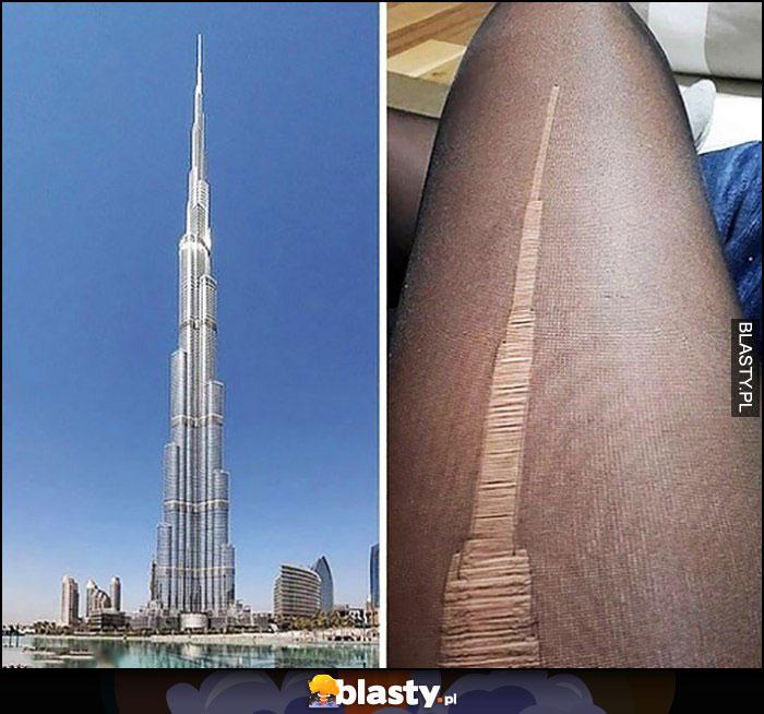 Rozwalone rozdarte rajtuzy oczko jak Burj Khalifa
