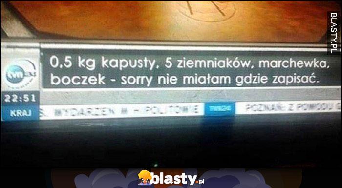 TVN24 pasek z tekstem lista zakupów, sorr nie miałam gdzie zapisać