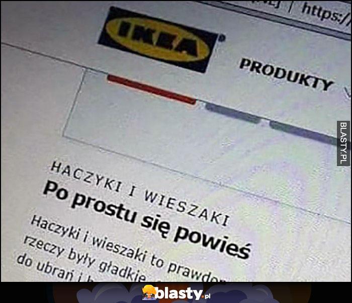 Ikea: po prostu się powieś, haczyki i wieszaki