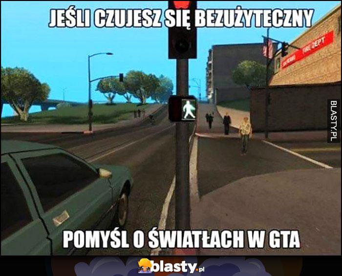 Jeśli czujesz się bezużyteczny pomyśl o światłach w GTA Grand Theft Auto